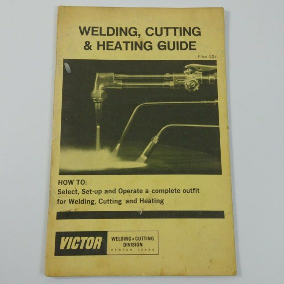 victor-welding-cutting-heating-guide-complete-outfit-denton-texas-vintage-3