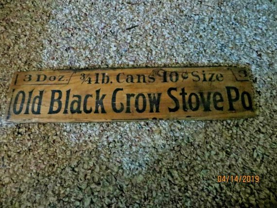 old-black-crow-stove-pipe-lb-cans-cents-size-doz-wood-advertising-sign