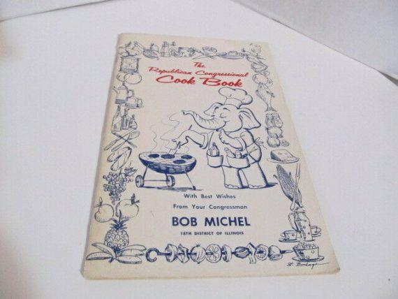 the-republican-congressional-cook-book-compliments-of-congressman-bob-michel