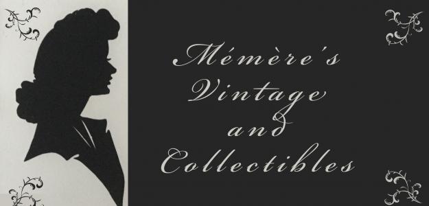 Mémère's Vintage & Collectibles